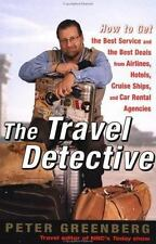 The Travel Detective : How to Get the Best Service and the Best Deals FUN BOOK
