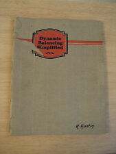 "VTG 1928 ""DYNAMIC BALANCING SIMPLIFIED""~Gisholt Machine Co~Madison WI~"