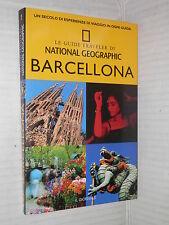 BARCELLONA Le Guide Traveler di National Geographic Il Giornale 2004 viaggi di