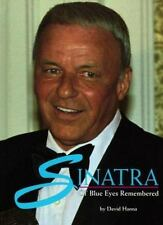 Sinatra: Ol' Blue Eyes Remembered - HB by David Hanna