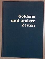 Claudi  Goldene und andere Zeiten Emden Stadt in Ostfriesland   1982