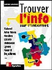 Trouver l'info sur l'Internet Andrieu  Olivier Occasion Livre