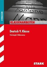 Klassenarbeiten Gymnasium - Deutsch 9. Klasse von Christoph Oldeweme, 2015