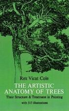 The Artistic Anatomy of Trees (Dover Art Instruction) Rex Vicat Cole Paperback