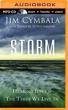 Storm : Hearing Jesus for the Times We Live In by Jim Cymbala (2014, MP3 CD,...