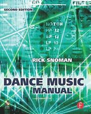 Dance Music Manual : Tools. Toys and Techniques by Rick Snoman (2008, Paperback…