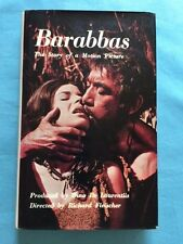 BARABBAS. THE STORY OF A MOTION PICTURE FROM STORY TO SCREEN - SIGNED BY CAST