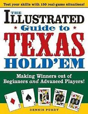 The Illustrated Guide to Texas Hold'em: Making Winners out of Beginners and Adva