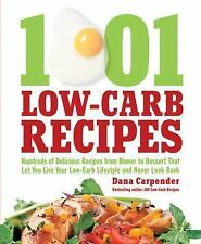1,001 Low-Carb Recipes : Hundreds of Delicious Recipes from Dinner to Dessert...