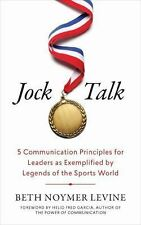 Jock Talk: 5 Communication Principles for Leaders as Exemplified by Legends of