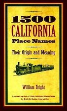 1500 California Place Names: Their Origin and Meaning, A Revised version of i100