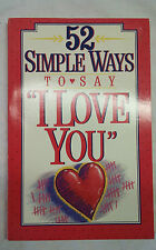 "Fifty-Two Simple Ways to Say ""I Love You"" by Stephen Arterburn and Carl...s#753"
