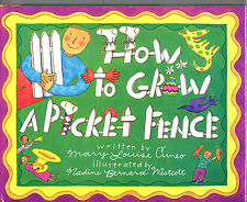 HOW TO GROW A PICKET FENCE-1993-LN