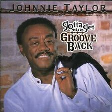 Johnnie Taylor - Gotta Get The Groove Back - New Factory Sealed CD