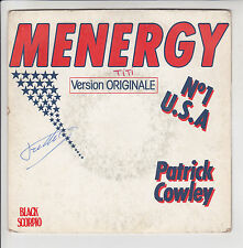 "Patrick COWLEY Vinyle 45 tours 7"" SP MENERGY N°1 U.S.A. - I WANNA TAKE YOU HOME"