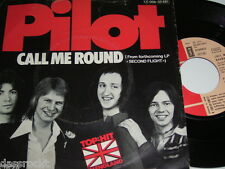 "7"" - Pilot / Call me round & Do me good - 1975 # 3798"