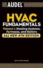 Audel HVAC Fundamentals Vol. 1 : Volume 1: Heating Systems, Furnaces and...