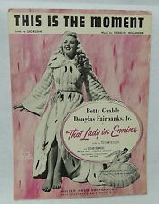 1948 This Is The Moment Sheet Music w/ pic Betty Grable & Douglas Fairbanks Jr