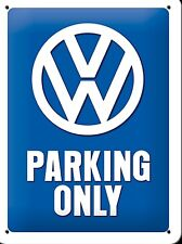 VW Parking Only small metal sign  200mm x 150mm (na)