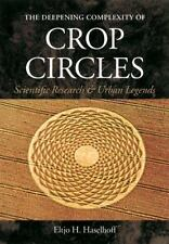 The Deepening Complexity of Crop Circles: Scientific Research and Urban Legends,