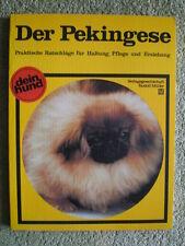 Der Pekingese - Dein Hund Hundebuch Hunde Zwinger Standard Zucht Ernährung