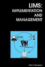 LIMS Implementation & Mgmt by Nakagawa, A S