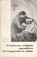 STORIA RELIGIONE L'ASSISTENZA RELIGIOSA OSPEDALIERA DEI CAPPUCCINI IN ITALIA