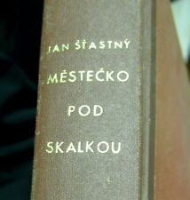 rare book / 1948 Czech Republic 1st ed. / Mestecko pod Skalkou / 1,000 copies