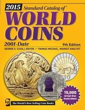 2015 Standard Catalog of World Coins 2001-Date (2014, Paperback)