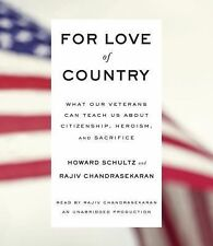 For Love of Country : What Our Veterans Can Teach Us about Citizenship,...