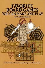 Favorite Board Games - You Can Make and Play by Eugene F. Provenzo and...
