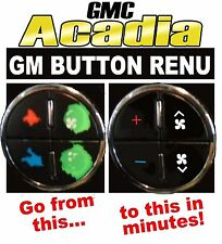 2010 GMC ACADIA A/C BUTTON REPLACEMENT DECALS ENCLAVE TRAVERSE TAHOE DENALI