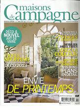 MAISON DE CAMPAGNE, MARS / AVRIL, 2013  ( MAISONS A DECOUVRIR ! * + 70 PAGES )