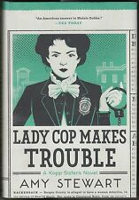 Lady Cop Makes Trouble: A Kopp Sisters Novel, 2 by Amy Stewart (2016) HC/DJ 1ST