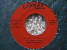 """STONEY BROOKS """"A LOVE SONG FOR YOU"""" / """"GIVE ME HELL"""" 7"""" 45 RARE JEREE LABEL NM"""