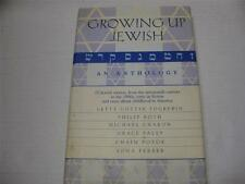 Growing Up Jewish An Anthology of 25 Jewish Writers from the 19th century to 90s