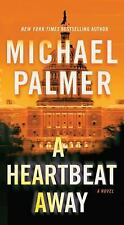 A Heartbeat Away by Michael Palmer (2011, Trade-size PB) Comb ship 25¢ ea add'l