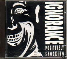 (252F) Ignorance, Positively Shocking - 1992 CD