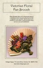 Victorian Floral Fan Brooch - Pattern by Janet Stauffacher - French Wired Ribbon