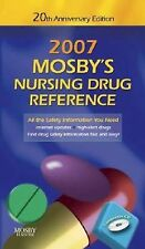 Mosby's 2007 Nursing Drug Reference 20th Anniversary Edition  (Mosby's Nursing D