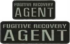 fugitive recovry agent  Embroidery Patch 3x10 And 2.5x6 hook  ON BACK GRAY