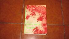 PATOLOGIA INFETTIVA E PARASSITARIA EPIDEMIOLOGIA I EDIZIONE SIGMA TAU 1976