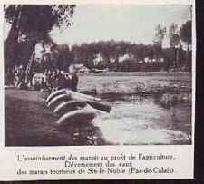 1913  --  ASSAINISSEMENT DU MARAIS DE SIN LE NOBLE   £839