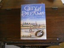 CITY OF DREAMS : Nieuw Amsterdam & Early Manhattan, Beverly Swerling, SIGNED 1st