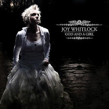 """New - GOD AND A GIRL (CD) by JOY WHITLOCK - includes the hit """"Holding On To Me"""""""