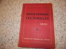 1945.Nous sommes les rebelles.Résistance 39-45.Indomitus