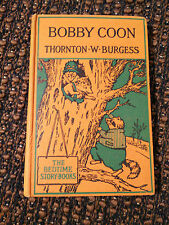 THE ADVENTURES OF BOBBY COON BY THORNTON W BRUGESS - BEDTIME STORY BOOKS  - VR
