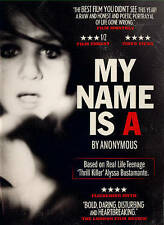 My Name Is A By Anonymous, FREE SHIPPING, DVD, SEALED, Alyssa Bustamante