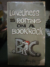 B.C. Loneliness Is Rotting on a Bookrack, Hart, Johnny, Acceptable Book