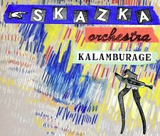 SKAZKA ORCHESTRA - KALAMBURAGE  CD NEU